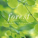 Forest・・・森のヒーリングCD